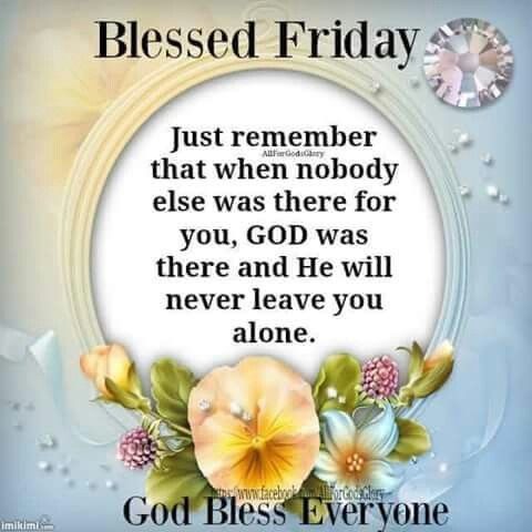 Blessed Friday 2C God Bless Everyone