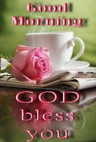 Good Morning God Bless You Good Morning, God Bles...
