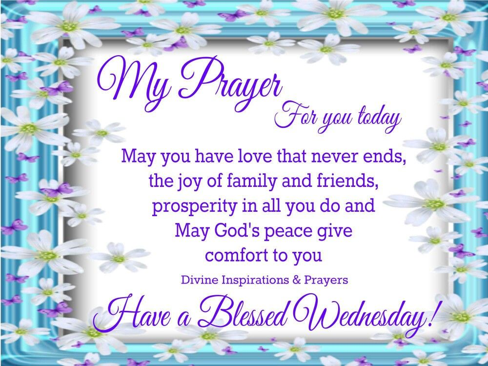 Have A Blessed Wednesday Pictures Photos And Images For Facebook Tumblr Pinterest And Twitter