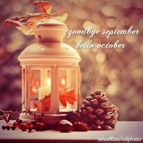 Goodbye September Hello October Autumn Quote
