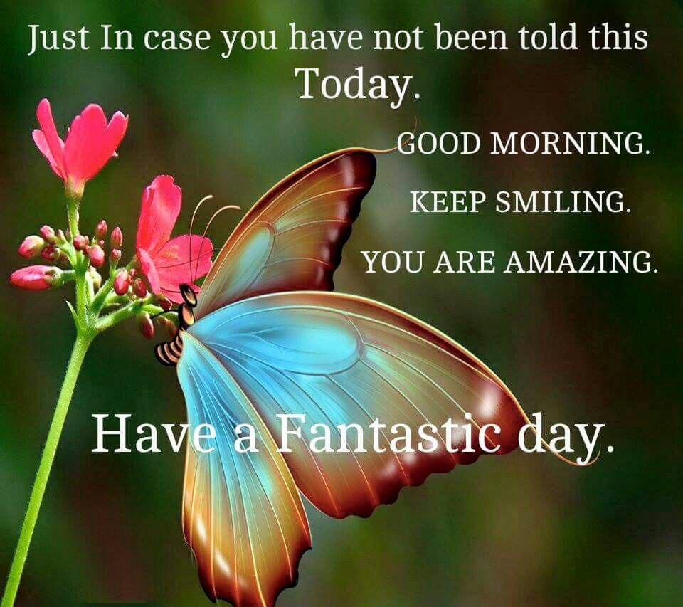 Good Morning Vintage Quotes : Good morning keep smiling you are amazing pictures