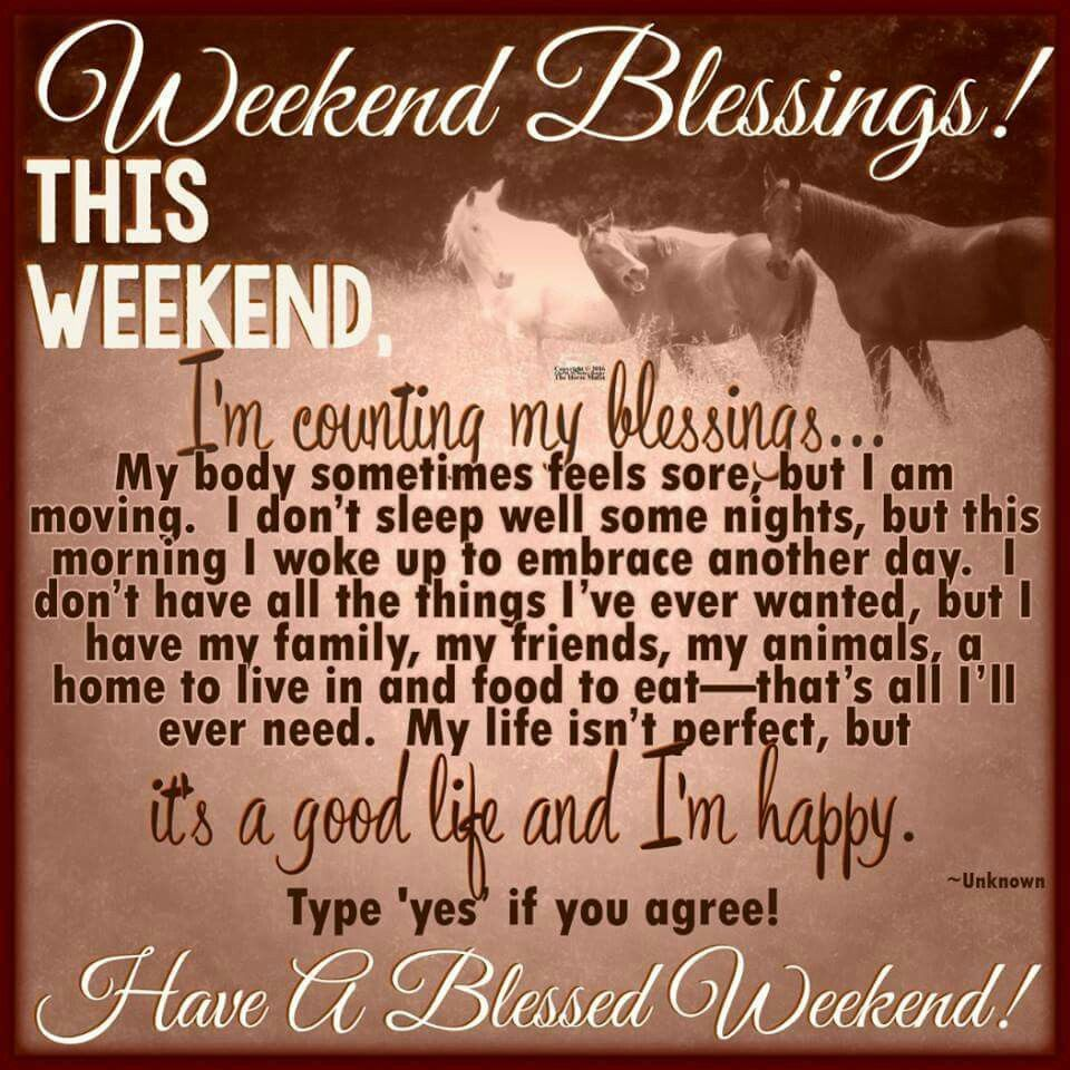 Weekend Blessings Pictures Photos And Images For Facebook Tumblr Pinterest And Twitter