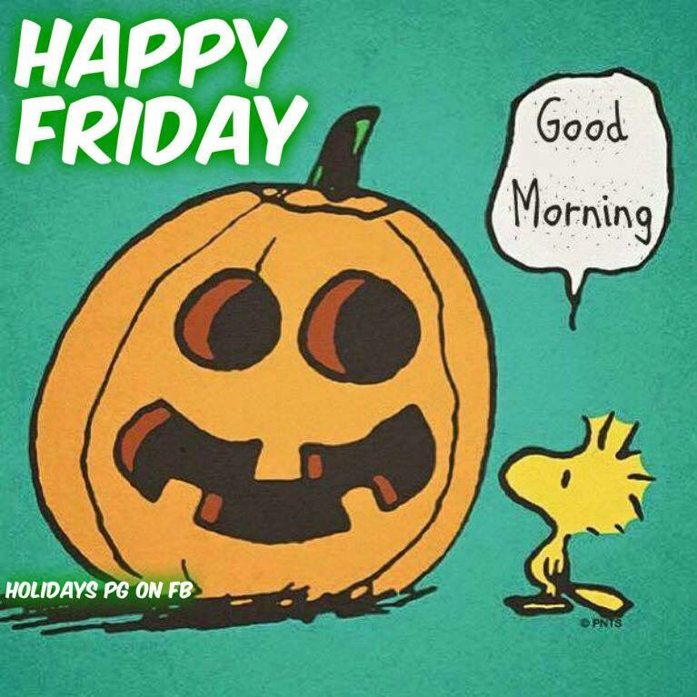 Happy Friday Good Morning Halloween Quote
