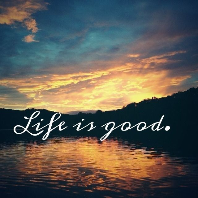 Life Sayings And Quotes Pictures: Life Is Good Pictures, Photos, And Images For Facebook
