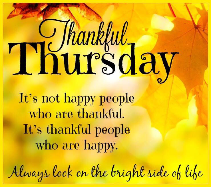 Thankful Thursday Look On The Bright Side Of Life Pictures ...