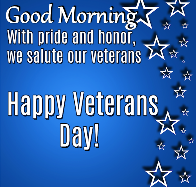 Happy Day Images And Quotes: Good Morning Happy Veterans Day Quote Pictures, Photos