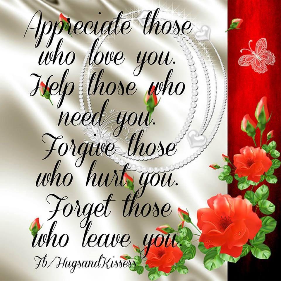 Appreciate Those Who Love You