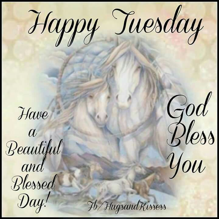 Happy Tuesday God Bless You Pictures Photos And Images