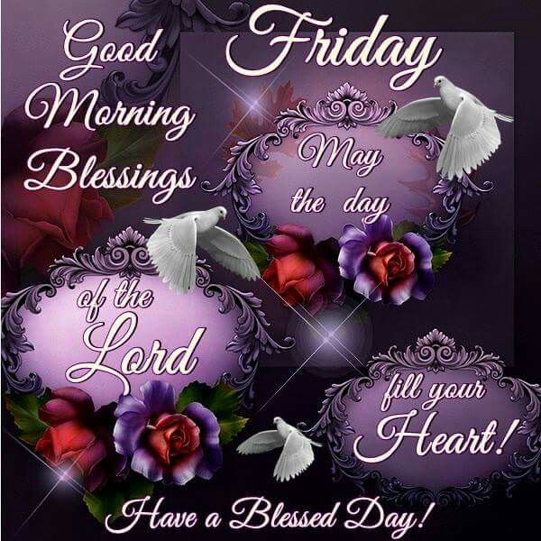 Good Morning Blessings Friday : Good morning friday blessings pictures photos and images