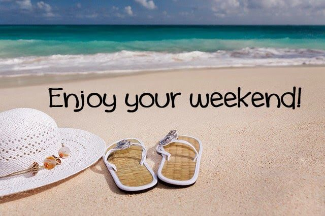 Enjoy Your Weekend Pictures Photos And Images For