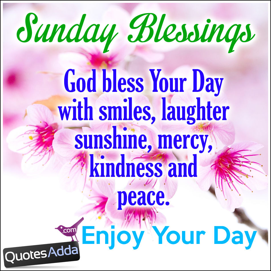 Sunday Blessings Pictures Photos And Images For Facebook