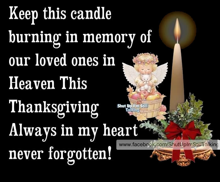 In Memory Of Loved Ones In Heaven On Thanksgiving Pictures