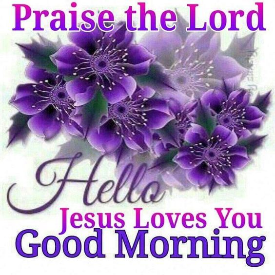 Good Morning Sunday Lord : Praise the lord good morning pictures photos and images