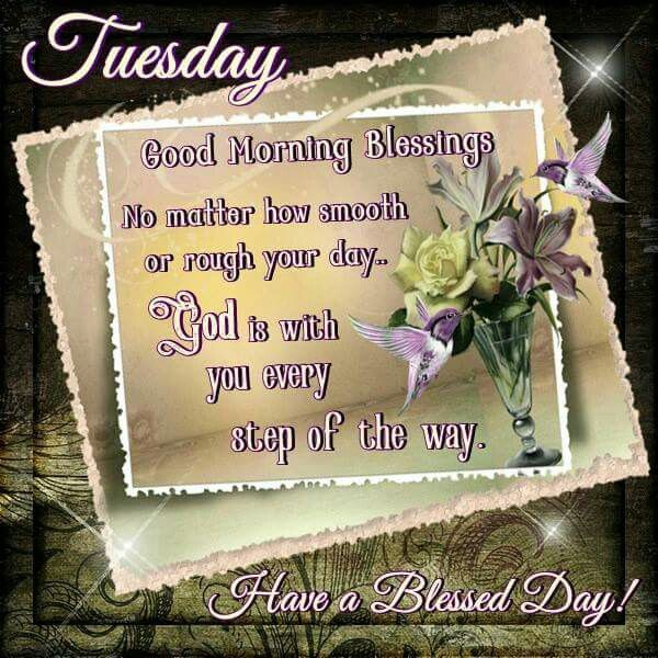 Good Morning Tuesday Blessing Images : Tuesday good morning blessings pictures photos and