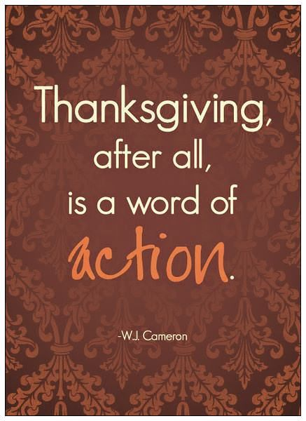 Thanksgiving All Year Long: Thanksgiving, After All Is A Word Of Action Pictures