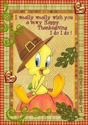 I Weally Weally Want To Wish You A Vewy Happy Thanksgiving