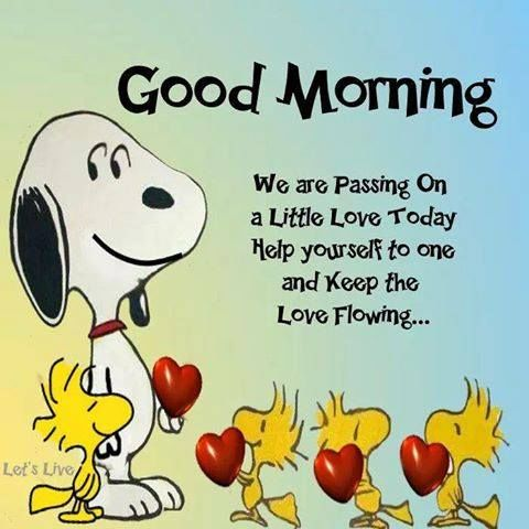 Good Morning, We Are Passing On A Little Love Today Pictures, Photos, and  Images for Facebook, Tumblr, Pinterest, and Twitter