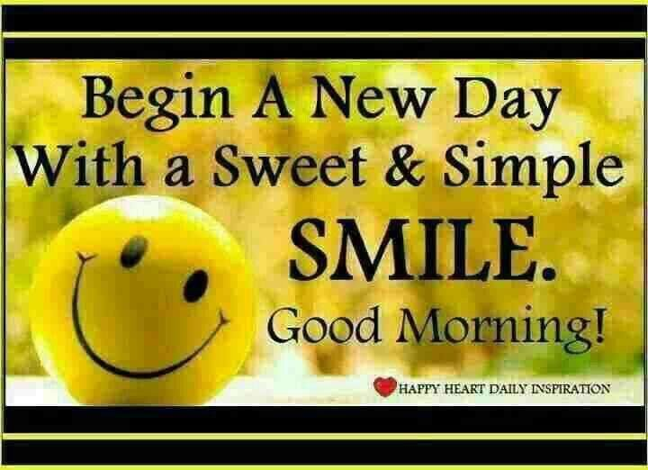 begin a new day with a sweet amp simple smile good morning