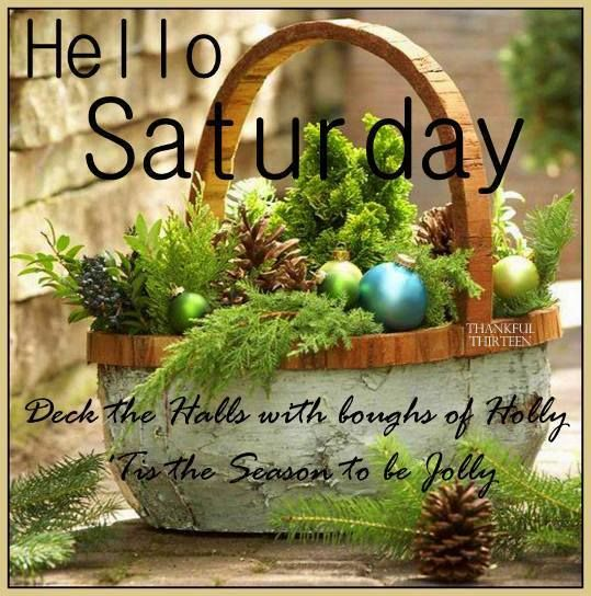 Hello Saturday Christmas Quote Pictures Photos And