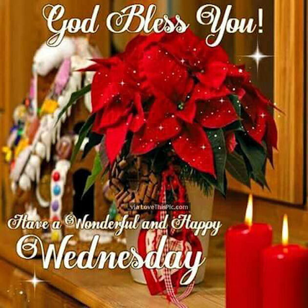 God Bless You Have A Wonderful Wednesday Christmas Quote