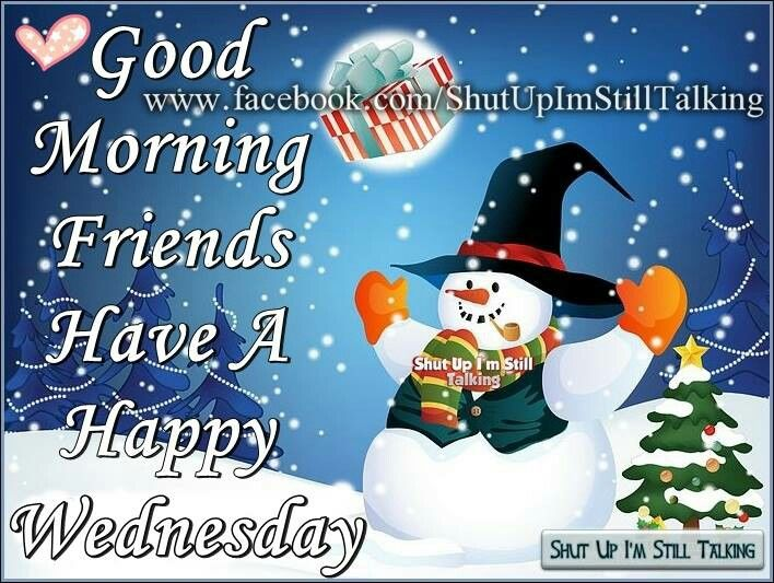 Good Morning Friends Happy Wednesday Winter Quote Pictures