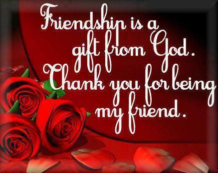 Friendship Is A Gift From Thank You For Being My Friend