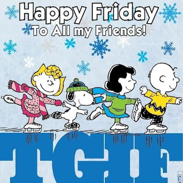 Happy Friday To All My Friends TGIF