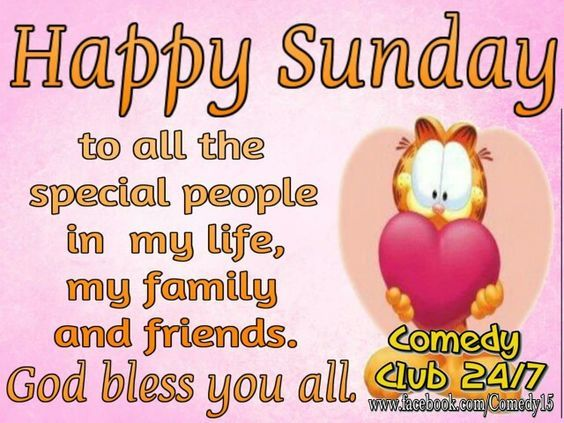 Happy Sunday To All The Special People In My Life Pictures