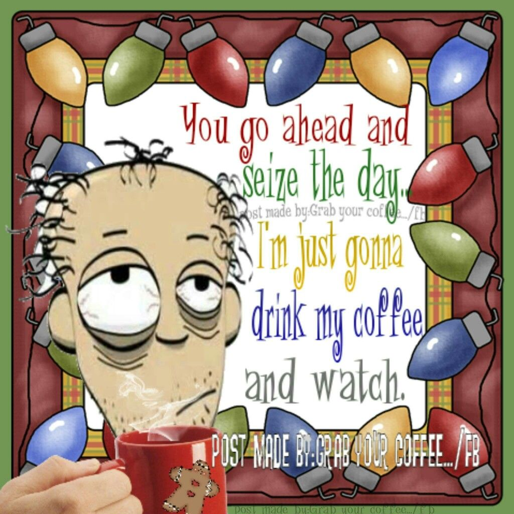 Drinking My Coffee Christmas Good Morning Quote Pictures Photos And Images For Facebook Tumblr Pinterest And Twitter