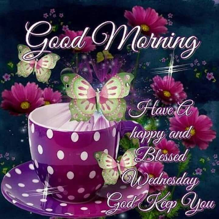 Good Morning, Have A Happy And Blessed Wednesday Pictures ... Blessed Wednesday