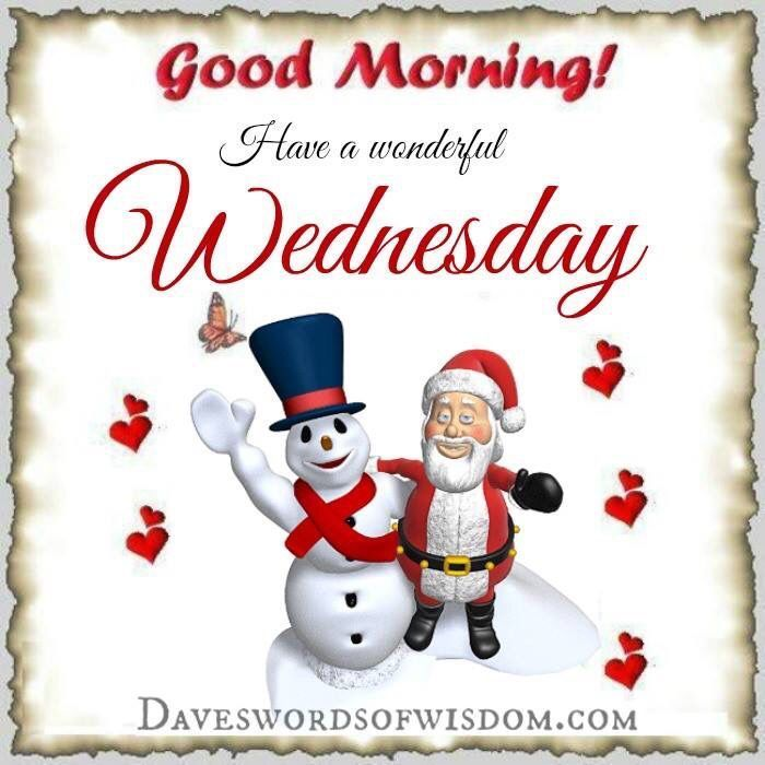 Christmas Good Morning Quotes: Good Morning, Have A Wonderful Wednesday Pictures, Photos