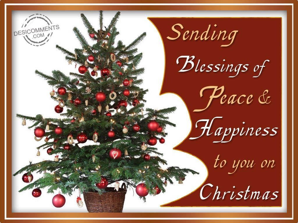 Sending Blessings Of Peace Amp Happiness To You On Christmas