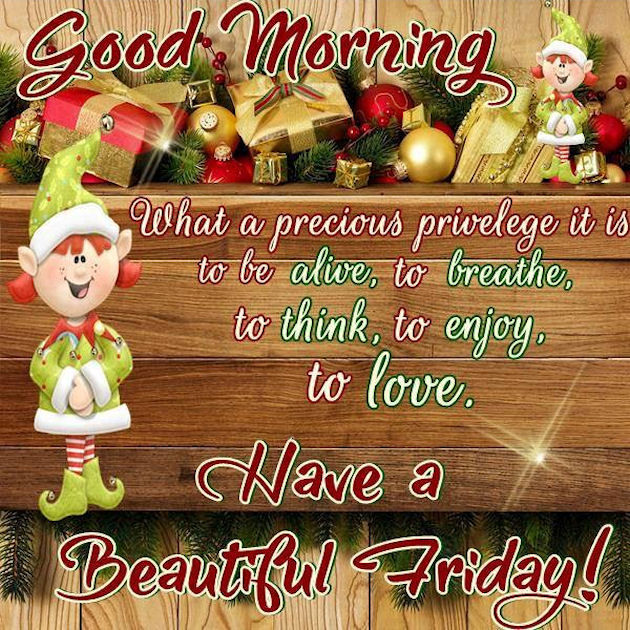 good morning have a beautiful friday christmas quote