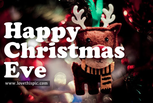 Christmas Eve Quotes Tumblr: Happy Christmas Eve Pictures, Photos, And Images For