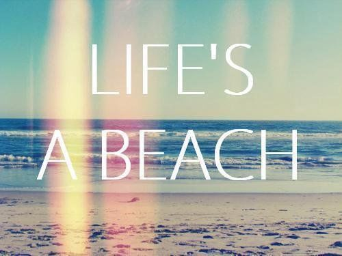 Life's A Beach Pictures, Photos, And Images For Facebook
