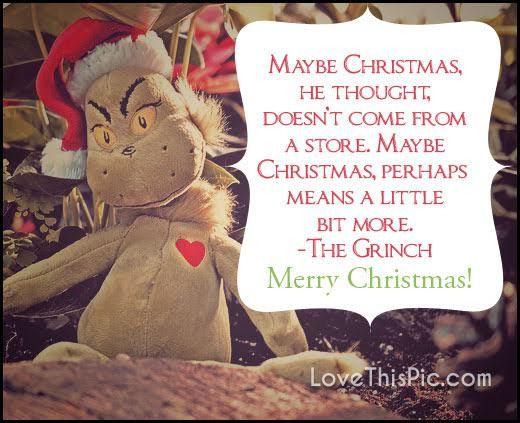 The Grinch Christmas Quote Pictures Photos And Images
