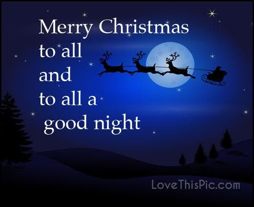merry christmas to all and to all a goodnight - Merry Christmas To All And To All A Good Night