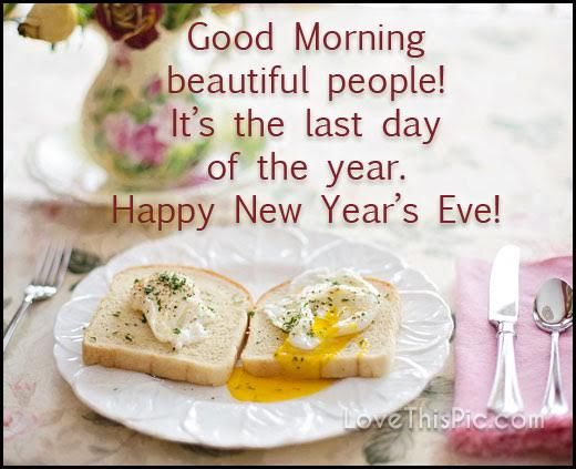 good morning happy new years eve