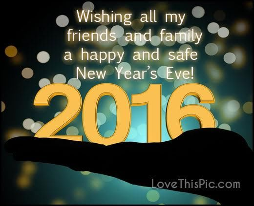wishing all my facebook friends and family a new years eve
