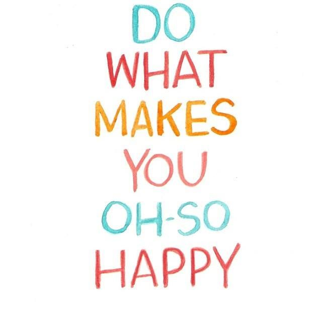 So Happy Quotes Alluring Do What Makes You Ohso Happy Pictures Photos And Images For