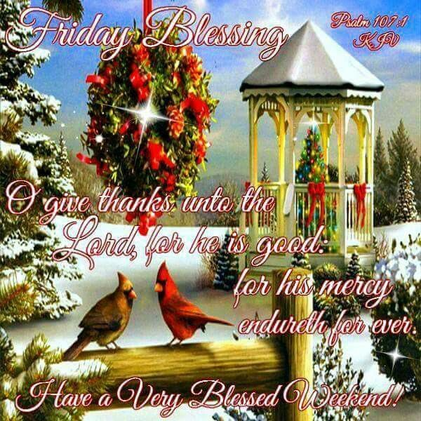 Friday Blessing, Have A Very Blessed Weekend! Pictures