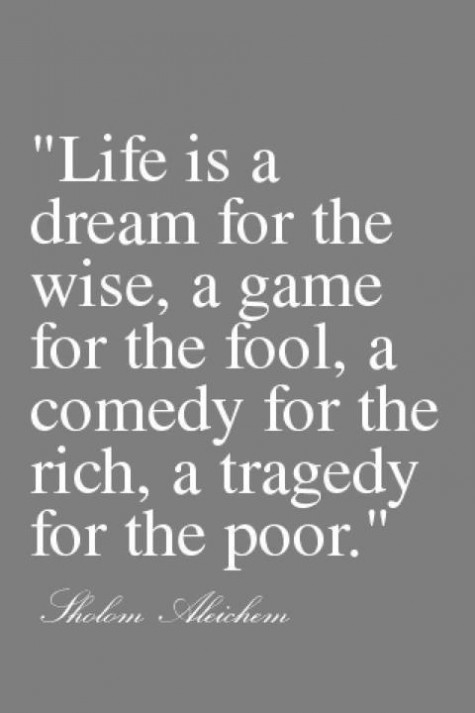 Life Is A Dream A Game A Comedy And A Tragedy Pictures