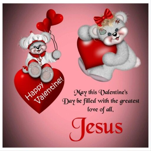 Außergewöhnlich Happy Valentine! May This Valentineu0027s Day Be Filled With The Greatest Love  Of All...Jesus
