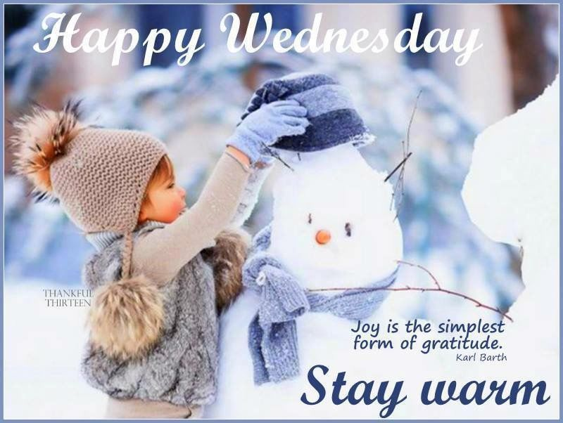Happy Wednesday Stay Warm Pictures Photos And Images For