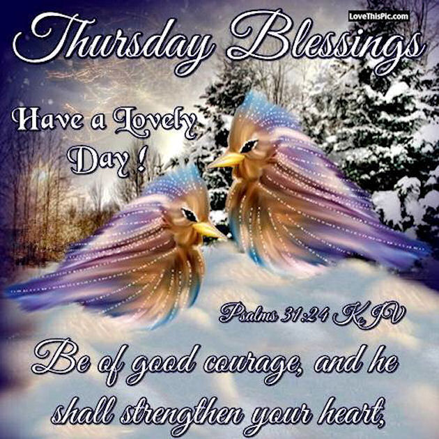 Thursday Blessings Have A Blessed Day Pictures, Photos