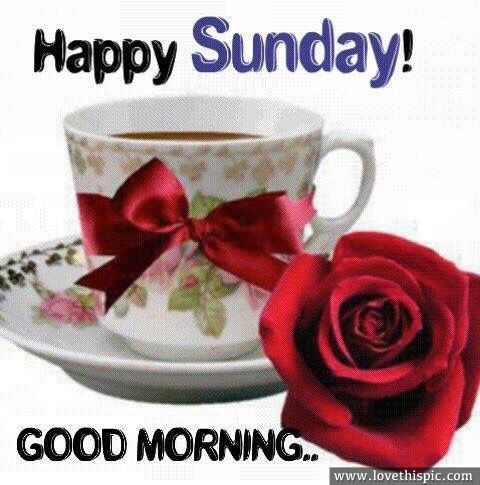 Happy Sunday! Good Morning Pictures, Photos, and Images