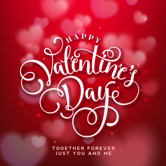 Happy Valentineu0027s Day. Together Forever. Just You And Me
