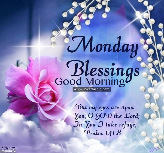 Monday blessings good morning pictures photos and - Monday blessings quotes and images ...
