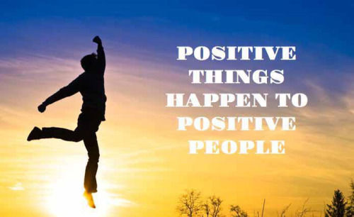 Motivational Quotes About Success: Positive Things Happen To Positive People Pictures, Photos