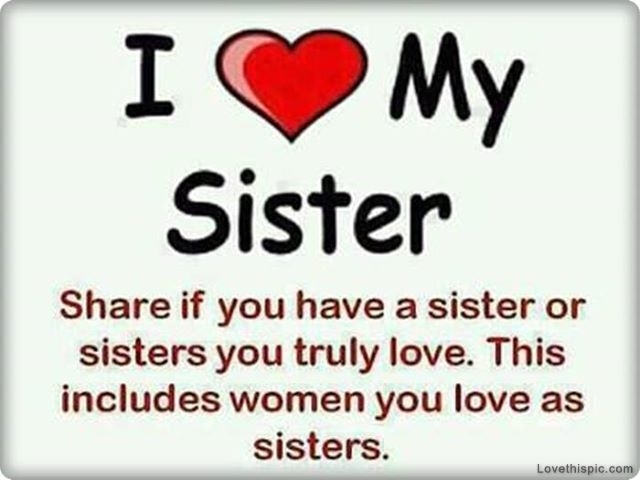 love it i love my sister